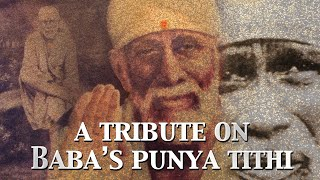 A Tribute To Baba On His Punya Tithi