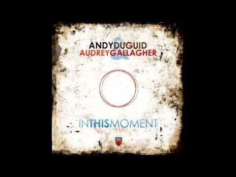 [HD] Andy Duguid feat. Audrey Gallagher - In This Moment (Karanda Remix) [Black Hole]