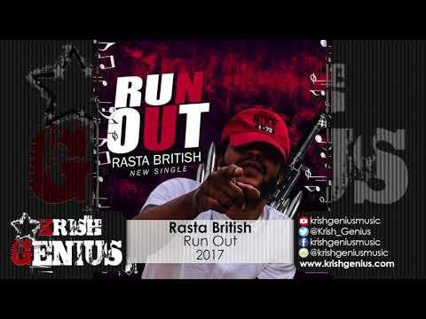Rasta British - Run Out (King Of Philly...
