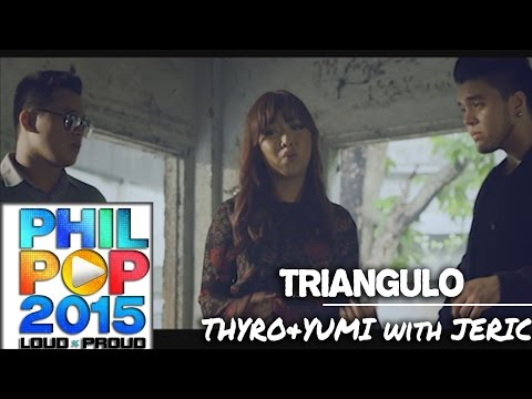 Thyro, Yumi and Jeric — Triangulo (Official Music Video)   PHILPOP 2015
