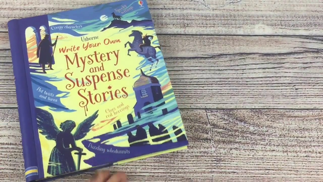 A Look Inside The Usborne Write Your Own Mystery And Suspense Story Book