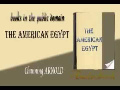 The American Egypt Channing ARNOLD audiobook