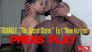 "TRIANGLE  ""The Secret Storm ""  Ep 1 ""New Horizon"""