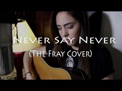The Fray - Never Say Never (Anny Dias Cover)