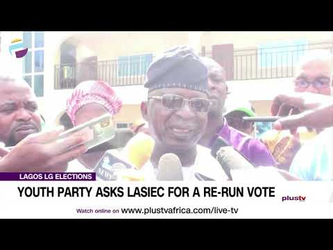 Lagos LG Elections: Youth Party Asks LASEIC To Re-Run Vote | NEWS