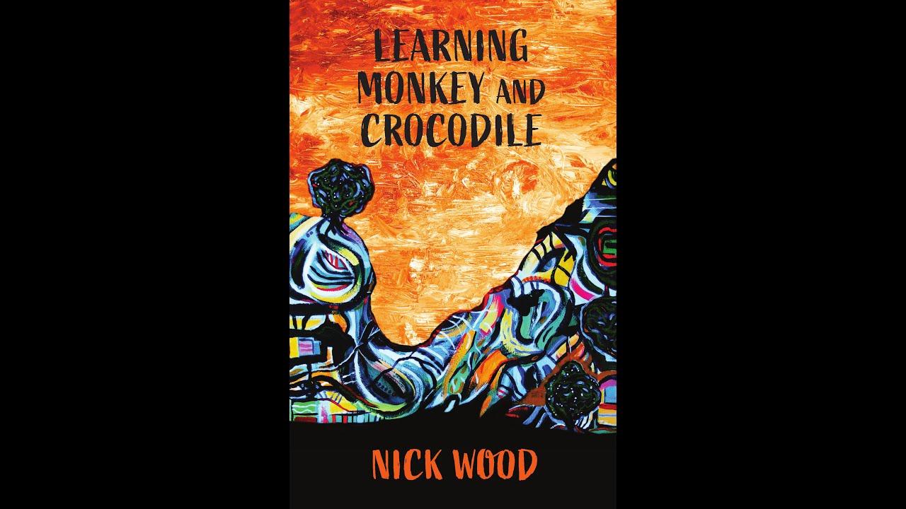 Nick Wood - Learning Monkey and Crocodile