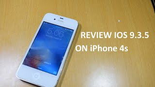 Review IOS 9.3.5 On iPhone 4s (Multitasking, Gaming, Camera)
