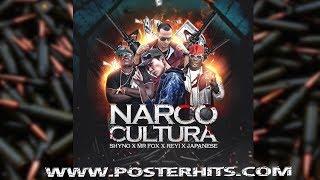 Narco Cultura - Shyno, Mr Fox, Reyi, Japanese