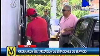 Autoridades ordenaron militarización de estaciones de servicio en Táchira