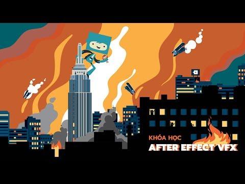 Khoá học Kỹ Xảo Phim After Effect VFX