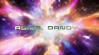 Toonami - Dandy Dreams (Broken Promise) (HD 1080p)