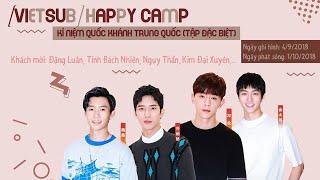 [VIETSUB] Happy Camp 1/10/2018 (Đặng Luân, Tỉnh Bách Nhiên, Kim Đại Xuyên, Ngụy Thần...)