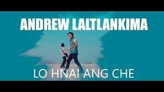 Andrew Laltlankima - Lo hnai ang che  |