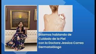 Doctora Jessica Correa, Alteracion en la Piel secundarias a la Diabetes