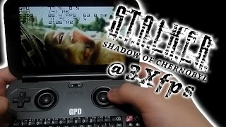 GPD WIN: S.T.A.L.K.E.R.: Shadow of Chernobyl