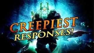 CREEPIEST HERO RESPONSES IN DOTA 2