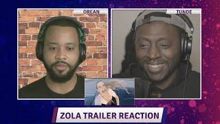 Zola Trailer Reaction