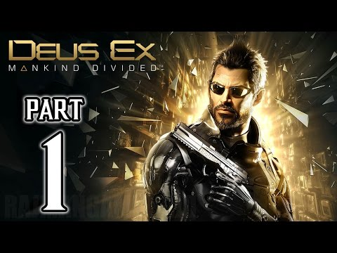Deus Ex: Mankind Divided Walkthrough PART 1 (PS4) Gameplay No Commentary @ 1080p HD ✔
