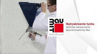 Natryskiwanie tynku - technika natryskiwania - tynkowanie natryskowe - Baumit CreativTop Max