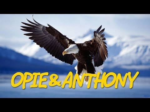 Classic Opie & Anthony: Stupid Birds Getting In The Way (03/17/10)