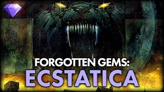 Ecstatica | Forgotten Gems