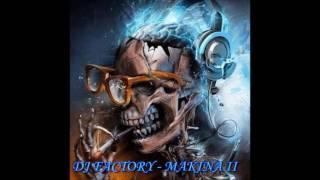 DJ FACTORY - TECHNO MAKINA II