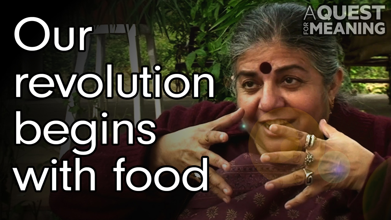 """""""Our Revolution Begins With Food"""" by Vandana Shiva"""