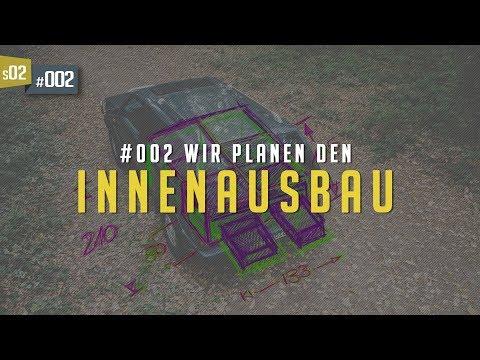 E02•S02 - Innenausbau-Planung | Unser Auto Wird Zum Camper!
