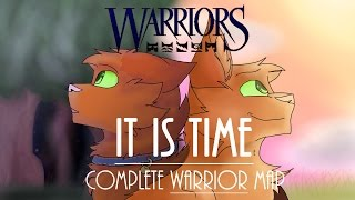 [COMPLETE] It Is Time Warriors MAP (Rusty/Firestar)