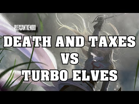 Legacy Death and Taxes vs Turbo Elves  - PK's Slow Plays