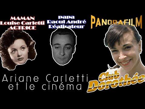 Ariane Carletti du Club Dorothée nous parle de Louise Carletti et de Raoul André repliques de films