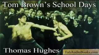 TOM BROWN'S SCHOOL DAYS by Thomas Hughes - full unabridged audiobook - inspiration for FLASHMAN