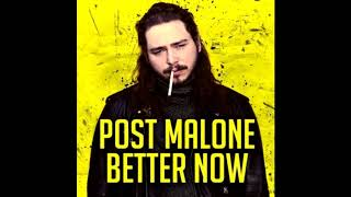Post Malone - Better Now (HQ Audio)