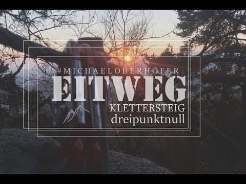 Klettersteig Eitweg : Eitweg klettersteig michaeloberhofer youtube