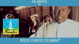 Yo / El Joe Arroyo [ Discos Fuentes ]