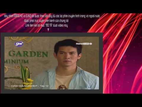 OAN GIA NGÕ HẸP TẬP 12 ♥ Phim Thái Lan Đặc Sắc