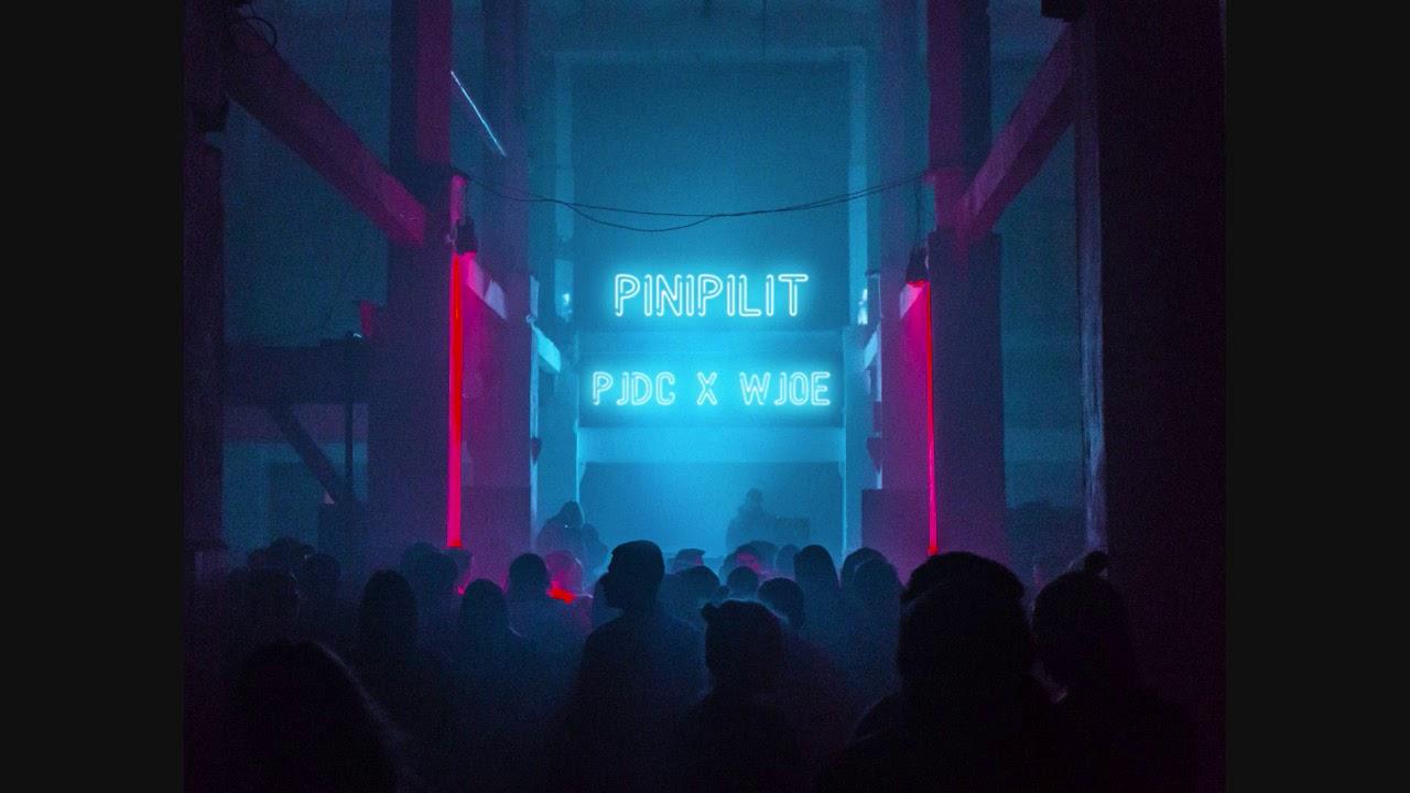 Download PINIPILIT - PJDC x WJOE