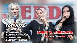 TOP HITS QOSIDAH GAMBUS   AL - AZHAR COVRE   ADIN RANGER