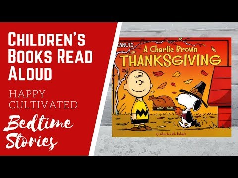 A Charlie Brown Thanksgiving Book Read Aloud | Thanksgiving Books for Kids | Children's Books