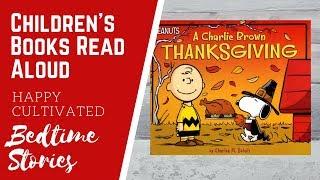 A Charlie Brown Thanksgiving Book Read Aloud | Thanksgiving Books for Kids | Children's Books