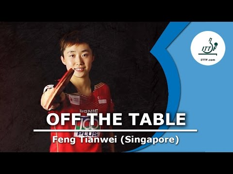 Off the Table - Feng Tianwei