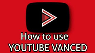 Gambar cover YouTube Vanced  How to download YouTube Vanced and use it without root