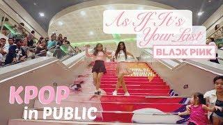 KPOP in Public BLACKPINK As If It 39 s