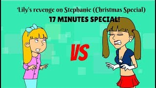 Lily's revenge on Stephanie (CHRISTMAS SPECIAL) (Read Description)
