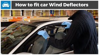 How to fit Wind Deflectors to Your Car