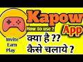 How to use kapow app in hindi earn money mp3
