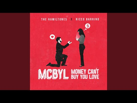 Money Can't Buy You Love (Mcbyl)
