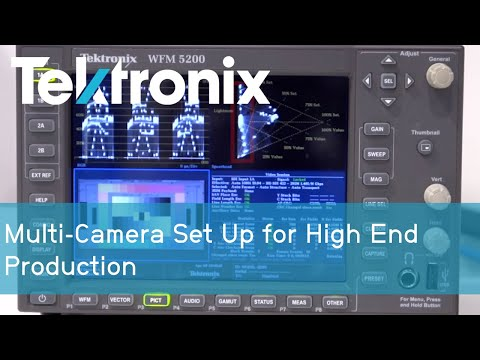 Multi-camera Set Up for High End Production | Tektronix