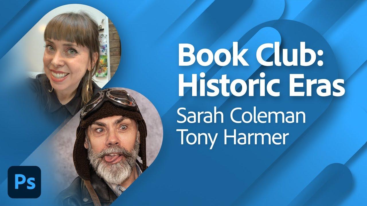 Adobe Live Book Club: Historic Eras with Sarah Coleman Part 2 | Adobe Live