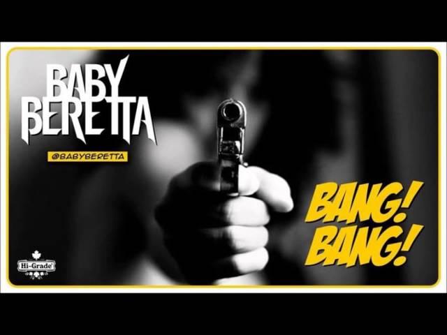 Baby Beretta - Bang Bang Rihanna